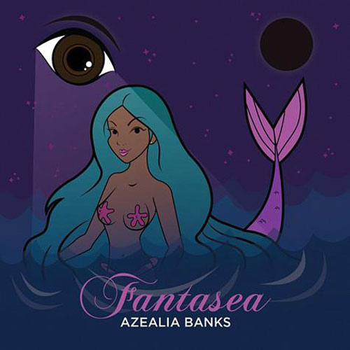 Azealia Banks - Fantasea Cover