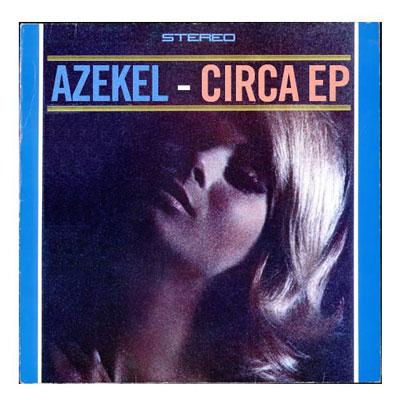 Azekel - Circa EP Cover