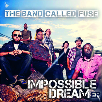 The Band Called Fuse - Impossible Dream EP Album Cover