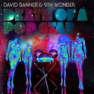 David Banner & 9th Wonder - Death of a Pop Star Cover