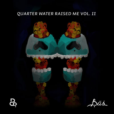 Bas - Quarter Water Raised Me Vol. II Cover