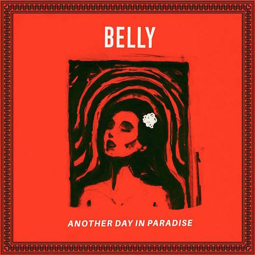 05276-belly-another-day-in-paradise