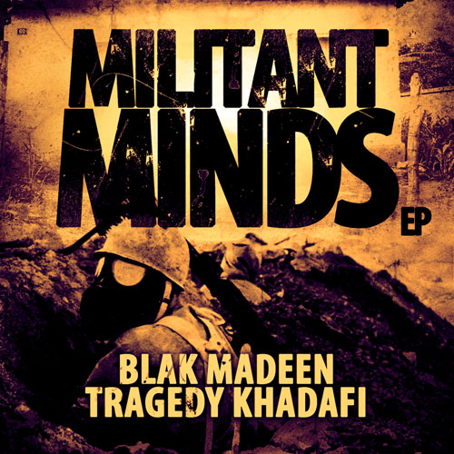 Blak Madeen & Tragedy Khadafi - Militant Minds EP Album Cover