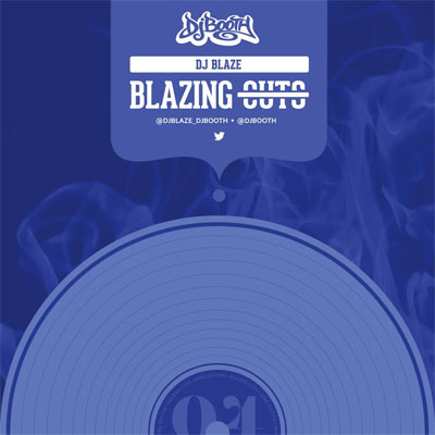 DJ Blaze - Blazing Cuts (April 2015) Album Cover