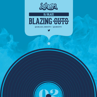 DJ Blaze  - Blazing Cuts (February 2015) Album Cover