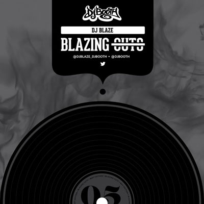 dj-blaze-blazing-cuts-may-2015