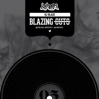 dj-blaze-blazing-cuts-may-2015