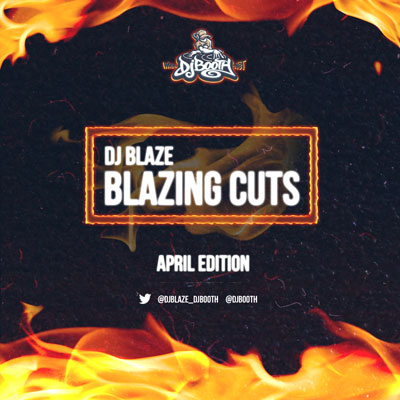 dj-blaze-blazing-cuts-april-2013
