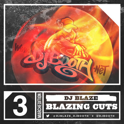 DJ Blaze - Blazing Cuts (March 2014) Cover