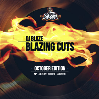 DJ Blaze - Blazing Cuts (October 2013) Cover