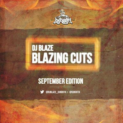 dj-blaze-blazing-cuts-september-2013