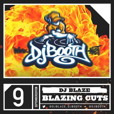 dj-blaze-blazing-cuts-sept-14