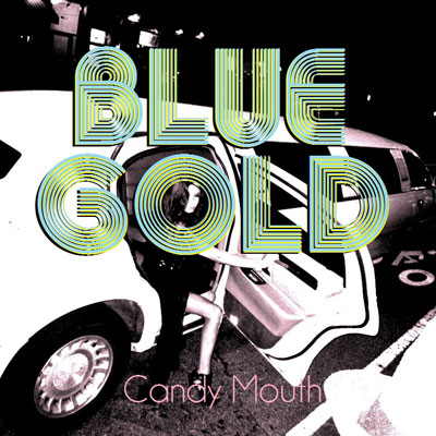 Blue Gold - Candy Mouth EP Album Cover