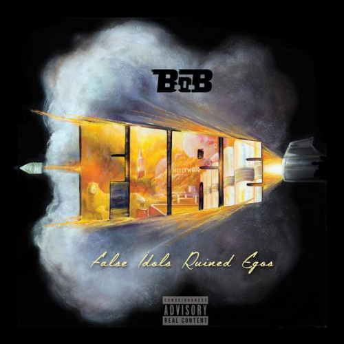 B.o.B - F.I.R.E. (False Idols Ruined Egos) Album Cover