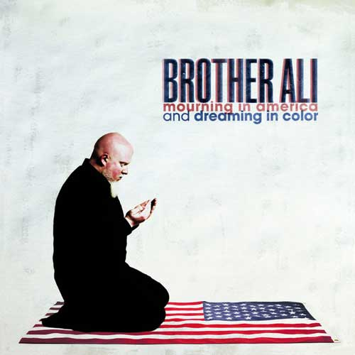 Brother Ali - Mourning in America & Dreaming in Color Cover