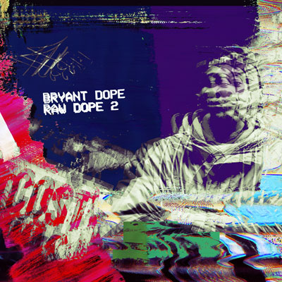 Bryant Dope - Raw Dope 2 Album Cover