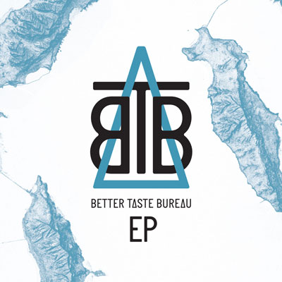 Better Taste Bureau - The Better Taste EP Album Cover