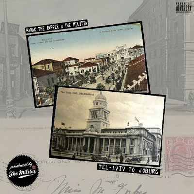 Barak The Rapper x The Militia - Tel-Aviv to Joburg EP Cover