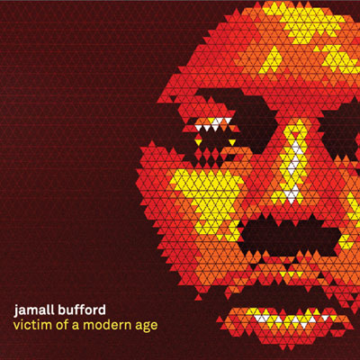 Jamall Bufford - Victim of a Modern Age Cover