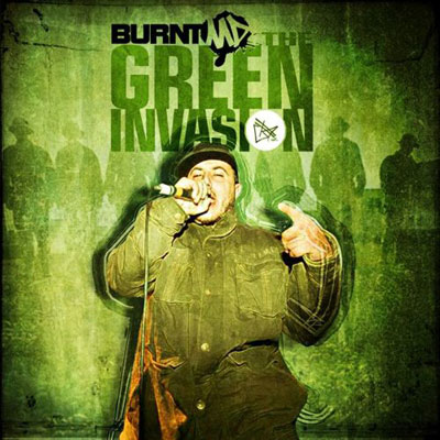 BURNTmd - The Green Invasion Album Cover