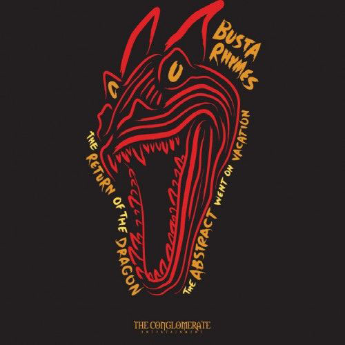 Busta Rhymes - The Return Of The Dragon (The Abstract Went On Vacation) Album Cover