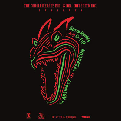 Q-Tip x Busta Rhymes - The Abstract & The Dragon Album Cover