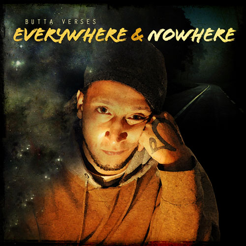 Butta Verses - Everywhere & Nowhere Album Cover