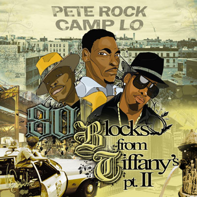 Pete Rock & Camp Lo - 80 Blocks From Tiffany's Pt. II Album Cover