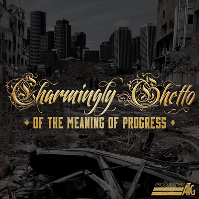 Charmingly Ghetto - Of the Meaning of Progress Cover