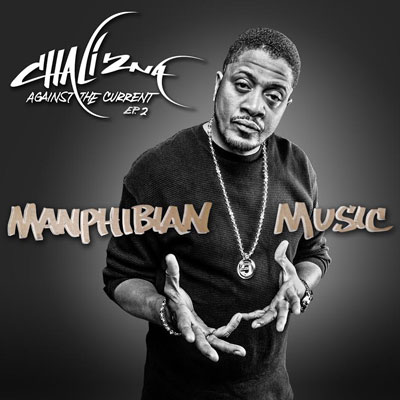Chali 2na - Manphibian Music (Against the Current EP.2) Album Cover