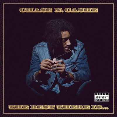Chase N. Cashe - The Best There Is… Album Cover