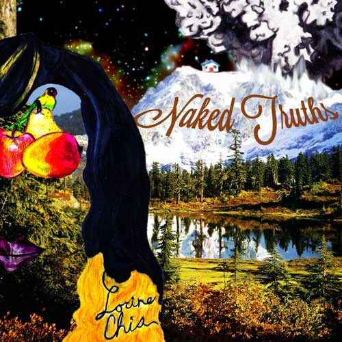 Lorine Chia - Naked Truths Cover
