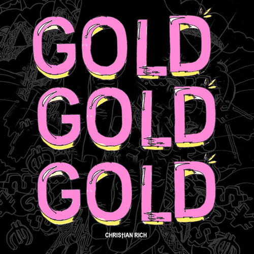 Christian Rich - Gold Gold Gold EP Cover