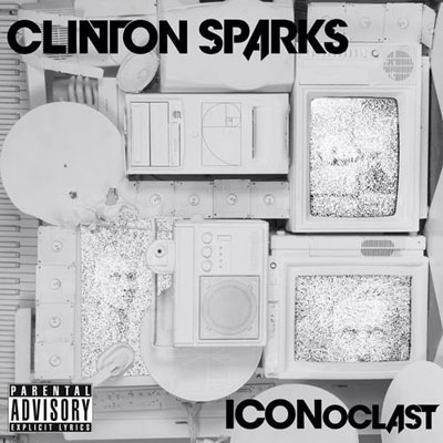 Clinton Sparks - ICONoclast EP Album Cover