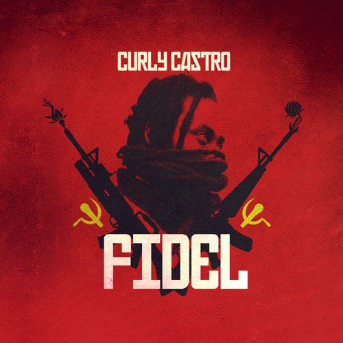 Curly Castro - FIDEL Album Cover