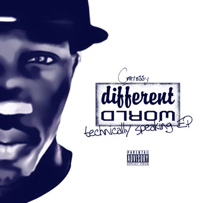 Curtessy - Different World EP: Technically Speaking Album Cover