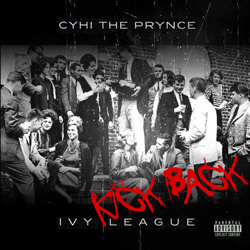 CyHi The Prynce - Ivy League: Kick Back Cover
