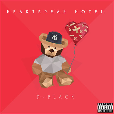D-Black - Heartbreak Hotel EP Album Cover