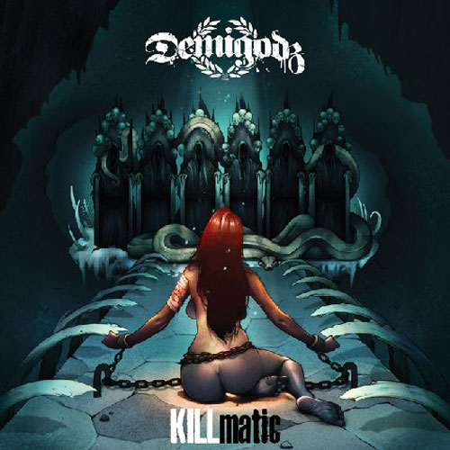 Demigodz - KILLmatic Cover