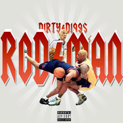 DirtyDiggs - Rodman Album Cover
