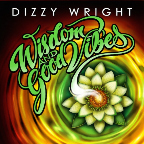 Dizzy Wright - Wisdom and Good Vibes EP Album Cover