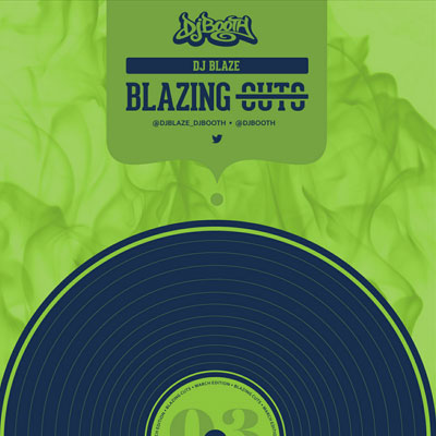 DJ Blaze - Blazing Cuts (March 2015) Album Cover