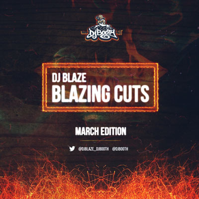 dj-blaze-blazing-cuts-march-13