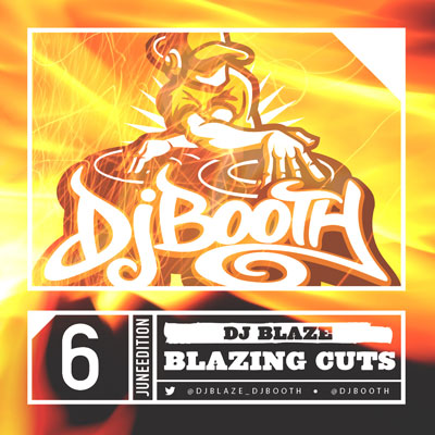 DJ Blaze - Blazing Cuts (June 2014) Cover