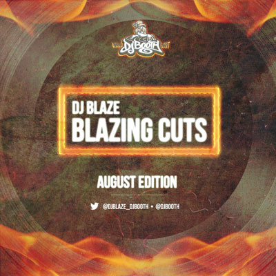 DJ Blaze - Blazing Cuts (August 2013) Cover