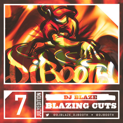 DJ Blaze - Blazing Cuts (July 2014) Cover