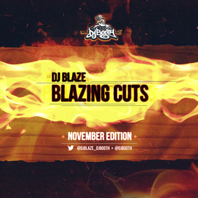 DJ Blaze - Blazing Cuts (November 2013) Cover