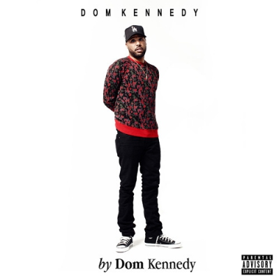 Dom Kennedy - By Dom Kennedy Album Cover