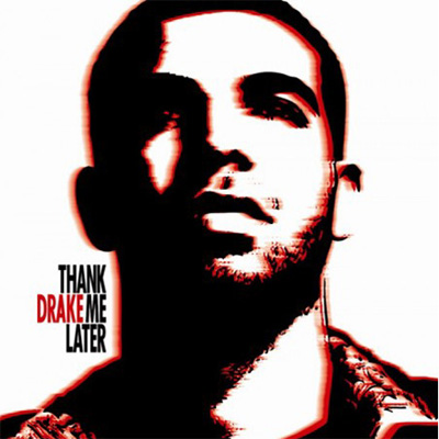 Drake - Thank Me Later Cover