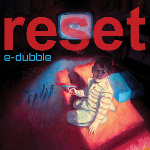 e-dubble - Reset EP Cover